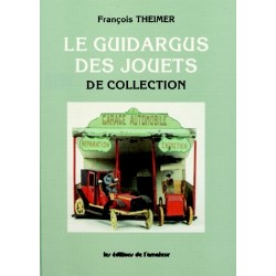 Le GUIDARGUS des JOUETS de COLLECTION