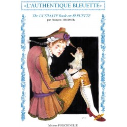 L'AUTHENTIQUE BLEUETTE