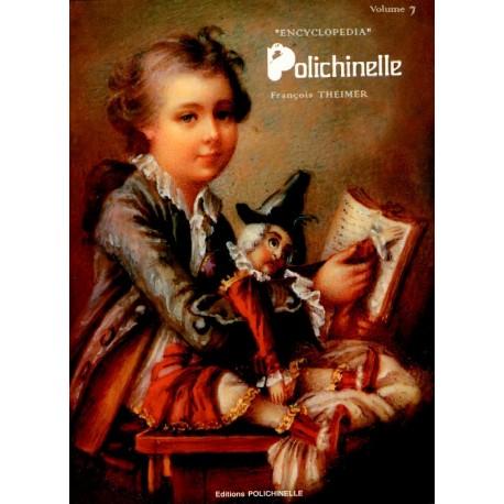 The ENCYCLOPEDIA POLICHINELLE Volume 7