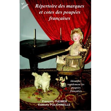 Répertoire des marques et cotes des poupées françaises