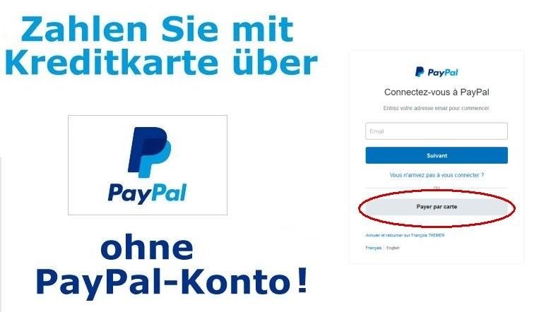 Bezahlen Sie mit Kreditkarte über PayPal ohne Paypal-Konto